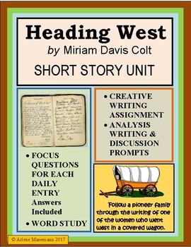HEADING WEST Miriam Colt's Pioneer Diary - Study Unit