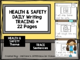 HEALTH AND SAFETY - Daily Writing - TRACE Sentences