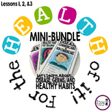 HEALTH: Disease, Germs, Healthy Habits BUNDLE