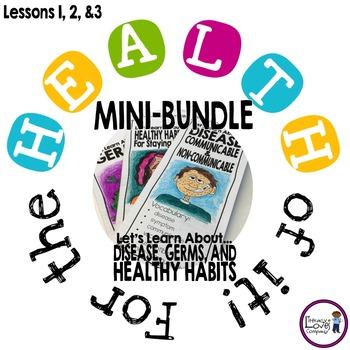 HEALTH: Disease, Germs, Healthy Habits
