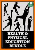 HEALTH & PHYSICAL EDUCATION BUNDLE