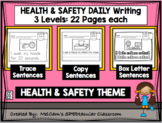HEALTH & SAFETY - Daily Writing Bundle - THREE levels!!!