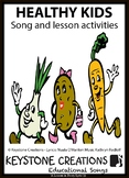 Children SING & LEARN about good nutrition, exercise & healthy living
