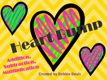HEART BUMP: Addition, Subtraction, and Multiplication Fluency
