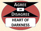 HEART OF DARKNESS - Agree or Disagree Pre-reading Activity