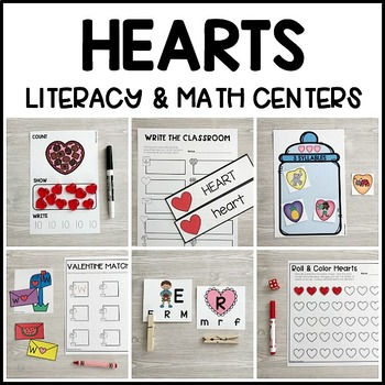 HEARTS Literacy & Math Centers for Valentine's Day (Preschool, PreK, Kinder)