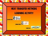 Test Prep: HEAT TRANSFER METHODS: CONVECTION, CONDUCTION,