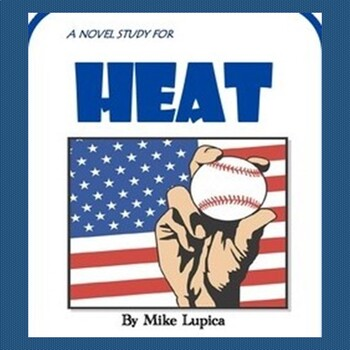 HEAT, by Mike Lupica: A Nov... by Jean Martin's Balanced Literacy ...