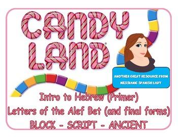 CANDYLAND Hebrew (intro) Alphabet (Alef Bet) BLOCK, SCRIPT, and ANCIENT/PALEO