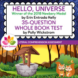 HELLO, UNIVERSE |  PRINTABLE WHOLE BOOK TEST | 35 MULTIPLE CHOICE QUESTIONS
