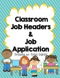 HELP WANTED! Classroom Job Headers & Job Application