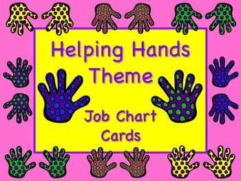 HELPING HANDS Theme Job Chart Cards / Signs - Great for Cl