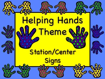 HELPING HANDS Themed Station/Center Signs Great Classroom