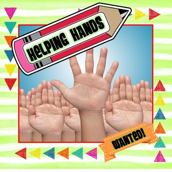 HELPING HANDS WANTED {EDITABLE} CLASSROOM JOB KIT