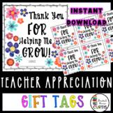 HELPING ME GROW TEACHER TAG, Teacher Appreciation Gift Tag, Last Day of School