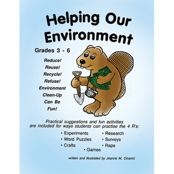 HELPING OUR ENVIRONMENT Gr. 3-6