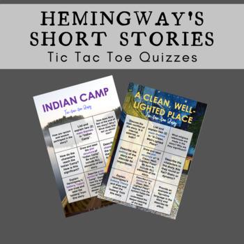 HEMINGWAY'S SHORT STORIES Tic-Tac-Toe Quizzes