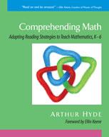 Comprehending Math: Adapting Reading Strategies to Teach Mathematics (Kindergarten-Grade 6)