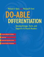 Do-able Differentiation: Varying Groups, Texts, and Suppor