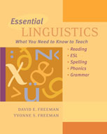 Essential Linguistics; What You Need To Know To Teach Reading, ESL, Spelling, Phonics and Grammar
