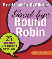 Good-bye Round Robin, Updated Edition: 25 Effective Oral Reading Strategies