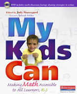 My Kids Can: Making Math Accessible to All Learners (Kindergarten - Grade 5)