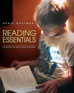 Reading Essentials: The Specifics You Need to Teaching Reading Well