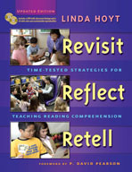 Revisit, Reflect, Retell, Updated Edition: Time-Tested Strategies for Teaching Reading Comprehension
