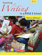 Teaching Writing in a Title I School (Kindergarten-Grade 3)