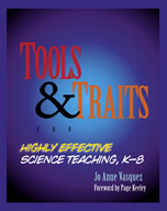 Tools and Traits of Highly Effective Science Teaching (Kindergarten - Grade 8)