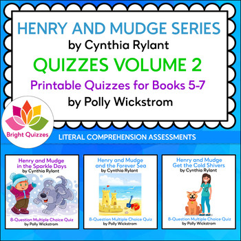 HENRY AND MUDGE  |  PRINTABLE QUIZZES | VOLUME 2 | BOOKS 5-7