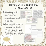 HENRY VIII AND THE BREAK WITH ROME (CATHOLIC CHURCH) reading, foldables, sorting
