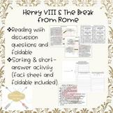 HENRY VIII AND THE BREAK WITH ROME (CATHOLIC CHURCH) readi