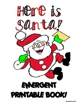 HERE IS SANTA ** EMERGENT READER BOOK .. PERFECT FOR READ TO SELF!