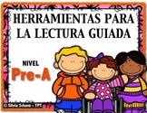 HERRAMIENTAS PARA LA LECTURA GUIADA - Nivel PRE - A en español