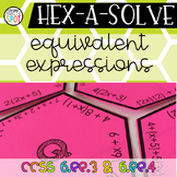 HEX-A-SOLVE Equivalent Expressions CCSS 6.EE.3 & 6.EE.4