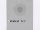HEXADUAD POEM INTRODUCTION PPT