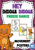 HEY DIDDLE DIDDLE FREEZE DANCE (BRAIN BREAK)