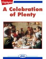 A Celebration of Plenty