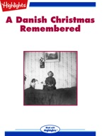 A Danish Christmas Remembered