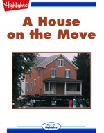 A House on the Move