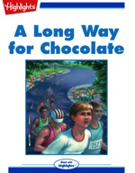 A Long Way for Chocolate