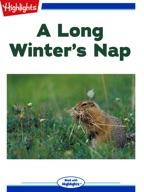 A Long Winter's Nap