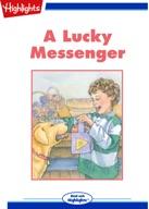 A Lucky Messenger