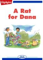 A Rat for Dana