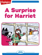 A Surprise for Harriet