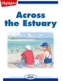 Across the Estuary