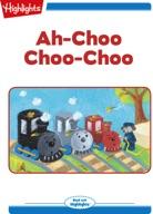 Ah-Choo Choo-Choo