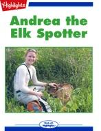 Andrea the Elk Spotter