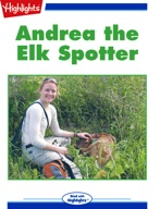 Andrea the Elk Spotter